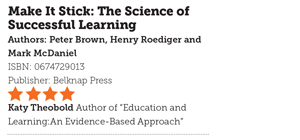 Book Review : Make It Stick: The Science of Successful Learning
